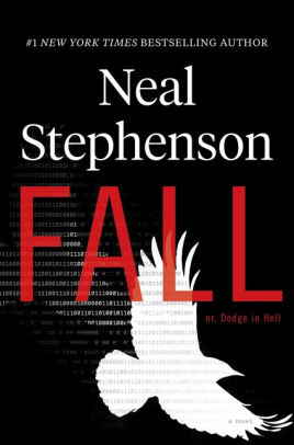 Fall, by Neal Stephenson