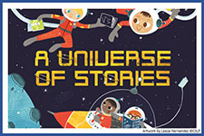 Summer Reading Program 2019:  A Universe of Stories
