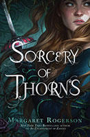 Sorcery of Thorns, by Margaret Rogerson